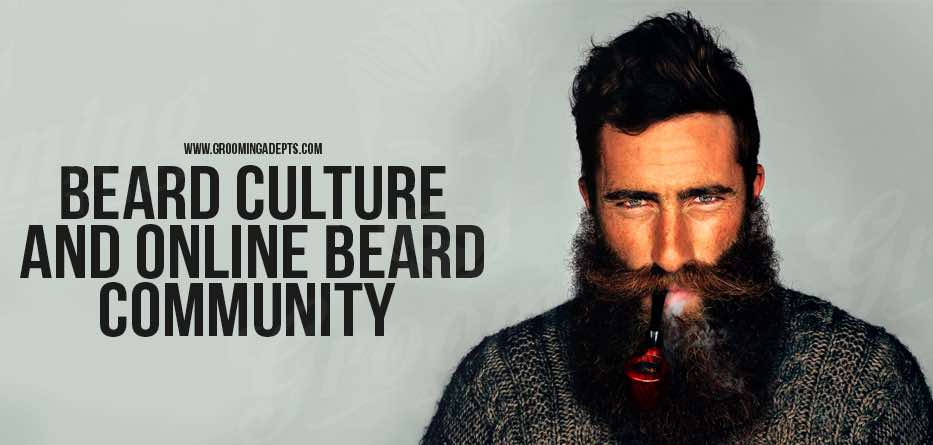 Beard Culture and Online Beard Community