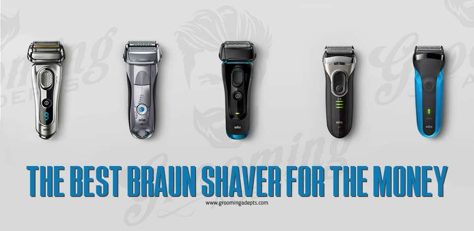 best braun shaver on the market