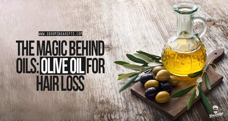 how to use olive oil for hair loss
