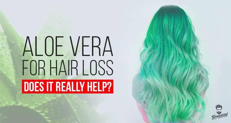 Aloe Vera For Hair Loss Does It Really Help