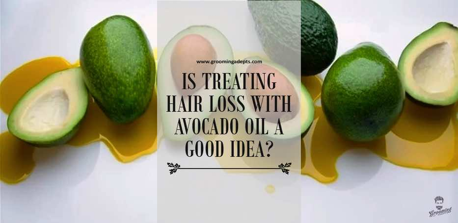 Avocado oil for hair loss